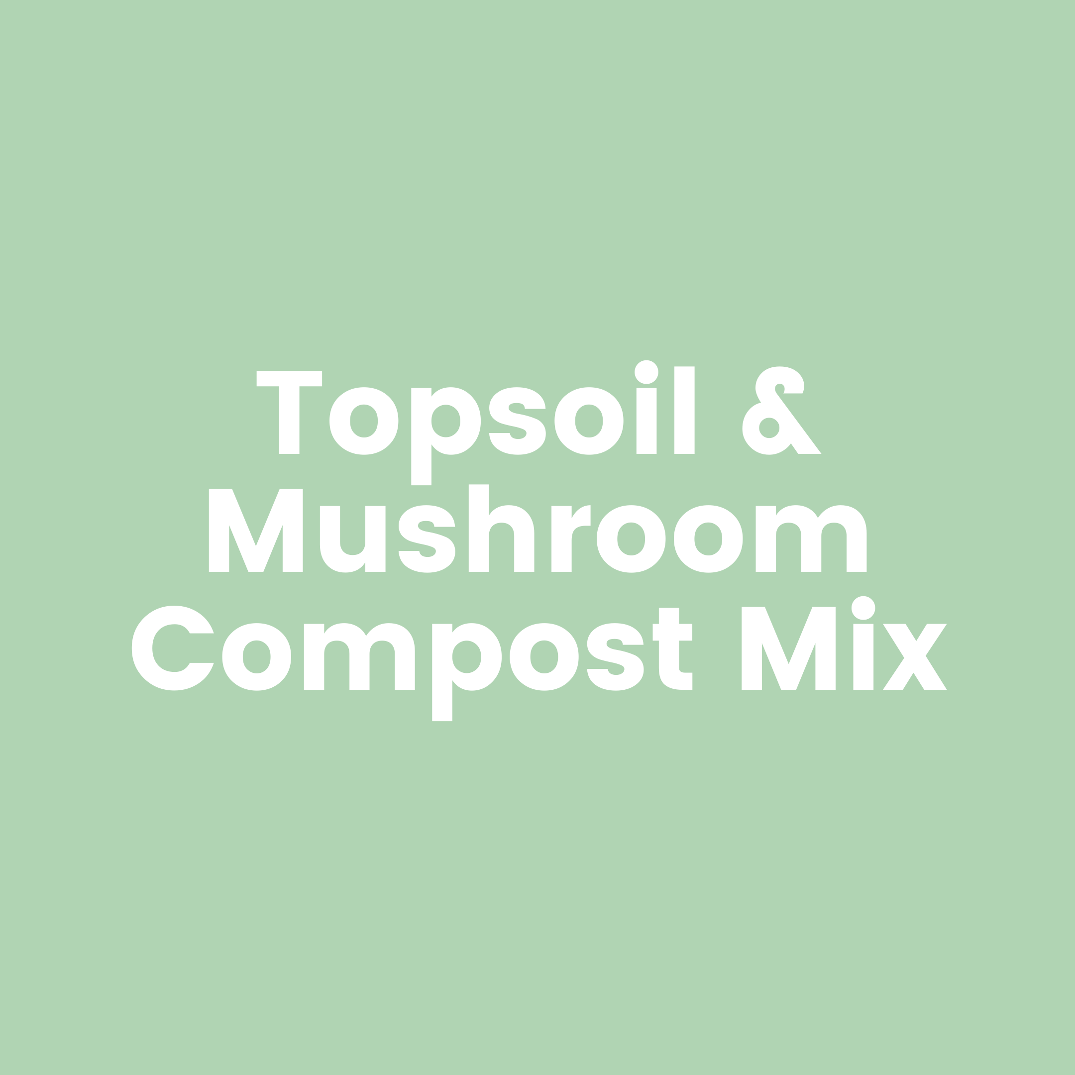 Topsoil and Mushroom Compost Mix